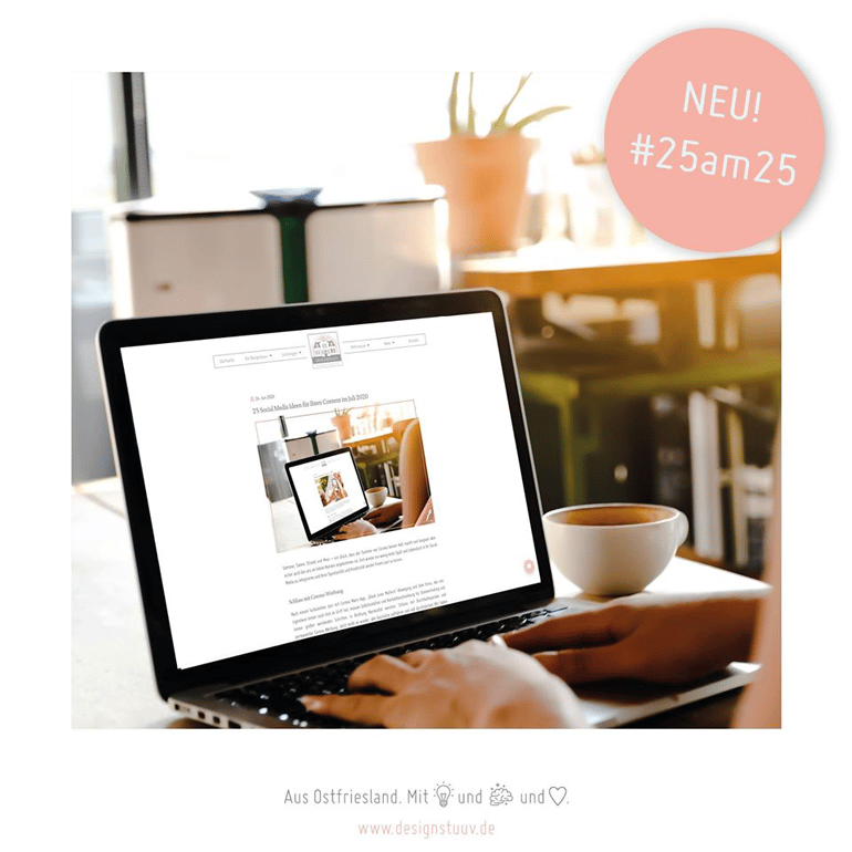 DESIGNSTUUV 25 am 25 Social Media Ideen im Juli 2020